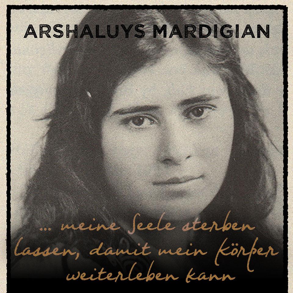 meine Seele sterben lassen, damit mein Körper weiterleben kann: Ein Zeitzeugenbericht vom Völkermord an den Armeniern 1915/16